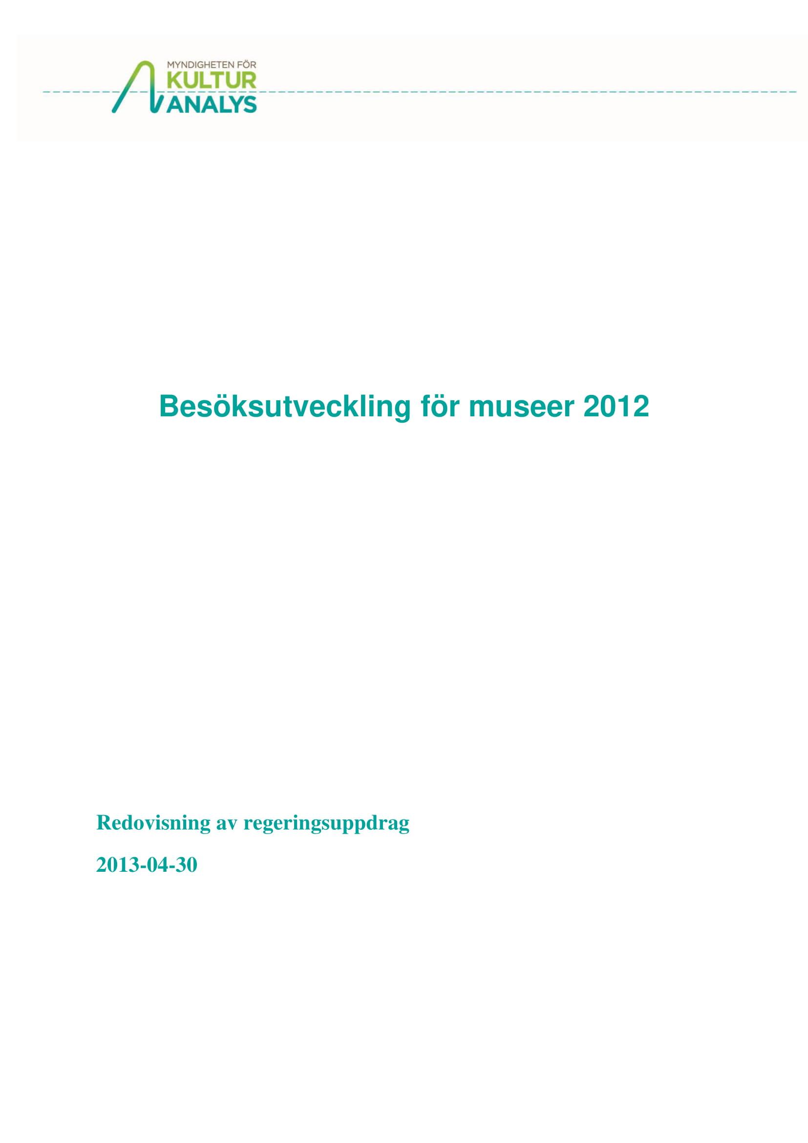 Omslagsbild Besöksutveckling för museer 2012