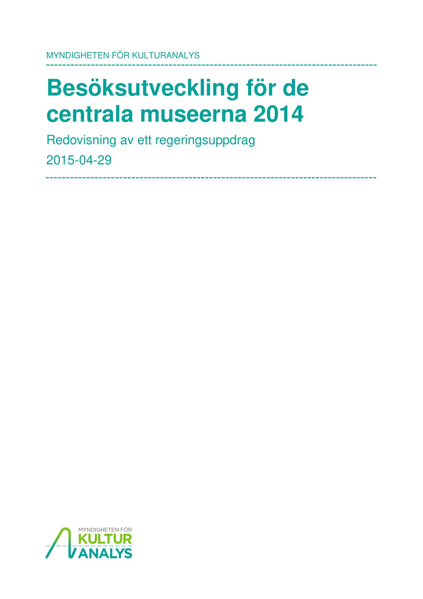 Omslagsbild Besöksutveckling för de centrala museerna 2014
