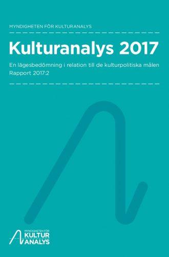 Omslagsbild Kulturanalys 2017
