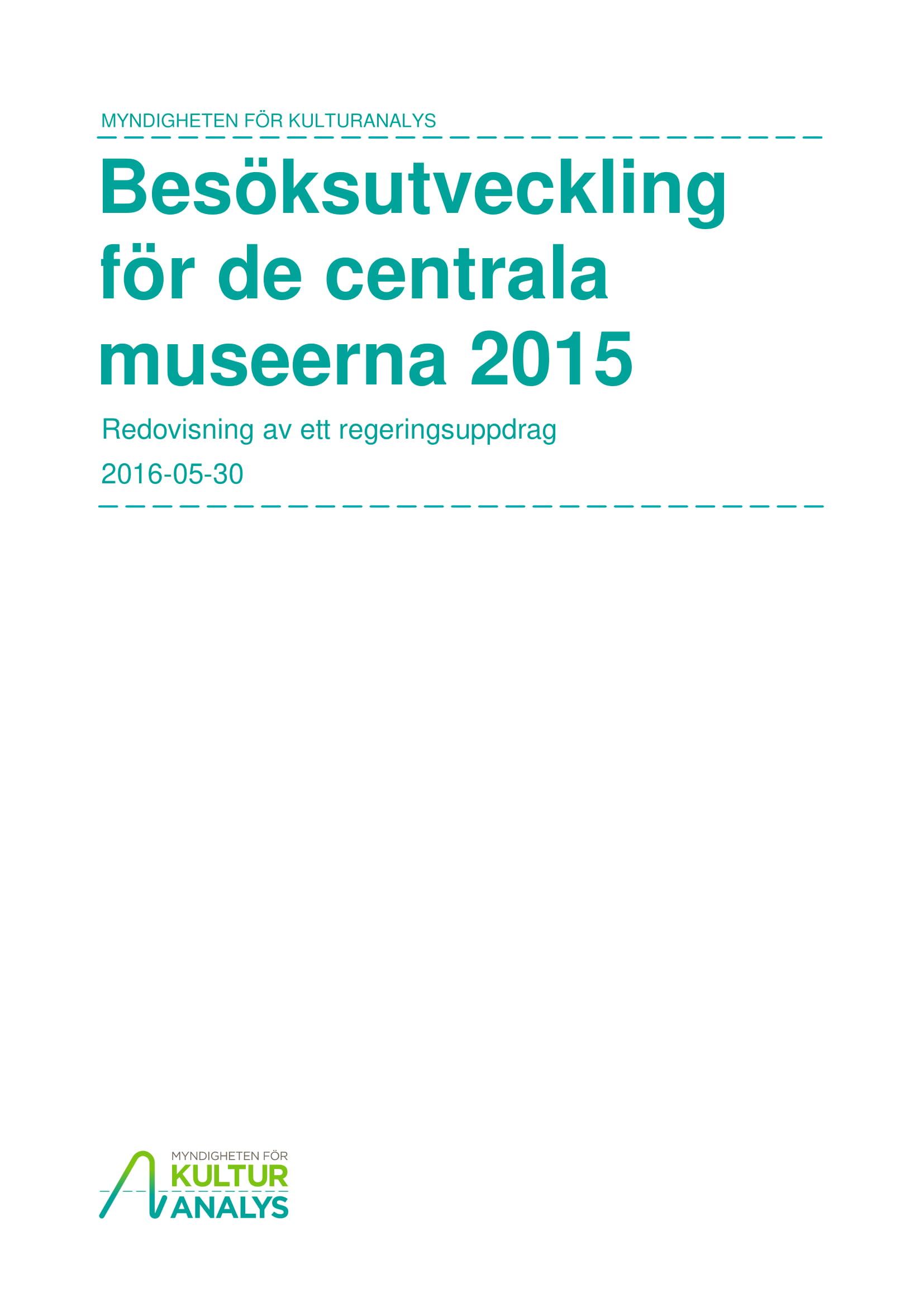 Omslagsbild Besöksutveckling för de centrala museerna 2015