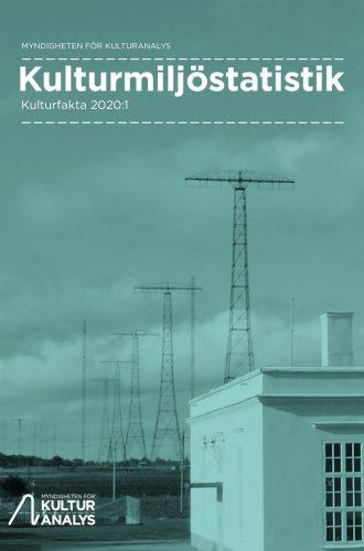 Omslagsbild Kulturmiljöstatistik 2020