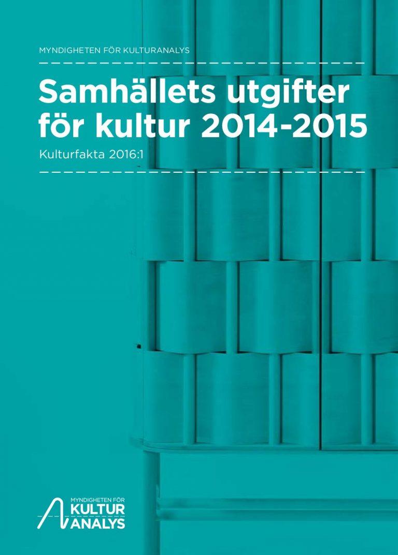 Samhällets utgifter för kultur 2014-2015