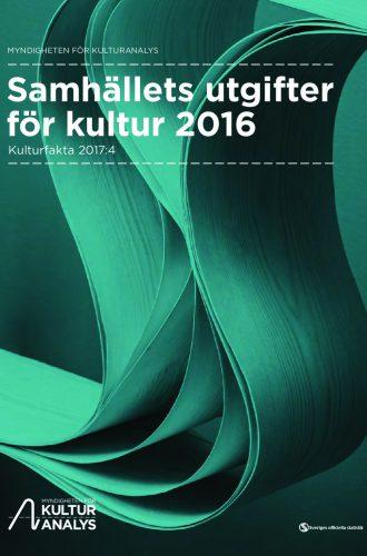Framsida Samhällets utgifter för kultur 2016Samhällets utgifter för kultur 2016
